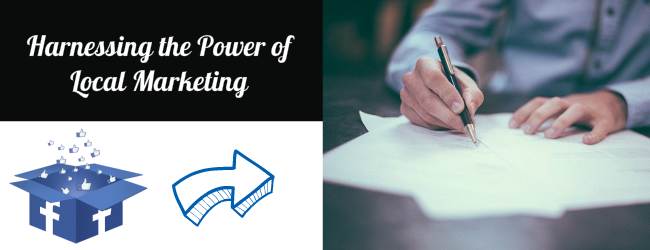 Facebook Business Page - Harnessing The Power Of Local Marketing