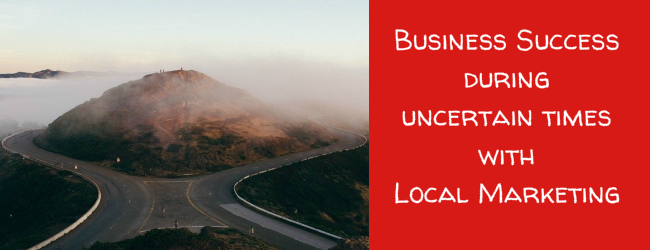 How Your Business Can Succeed In Spite Of Those Uncertain Times