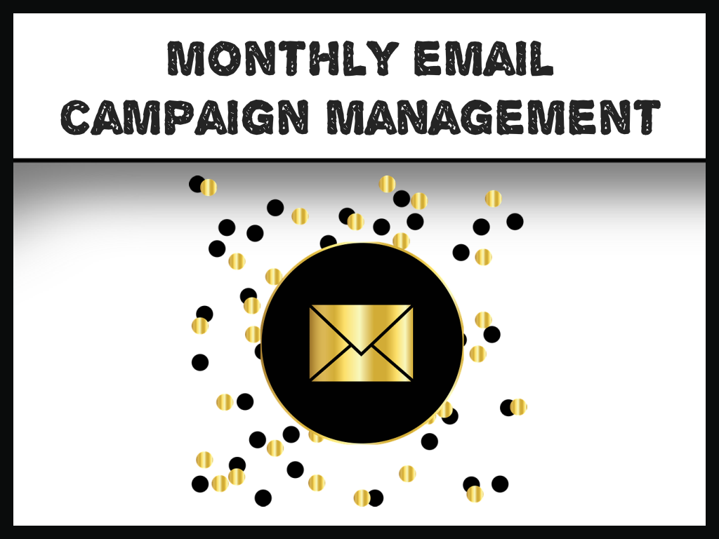 Monthly Email Marketing Campaigns