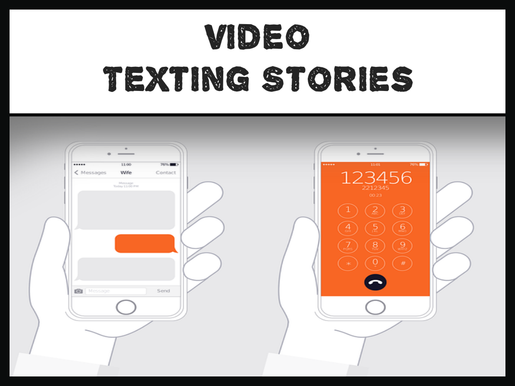 Texting Video Stories